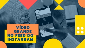 Como postar video grande no feed do Instagram | Publicar video longo no feed do Instagram-360