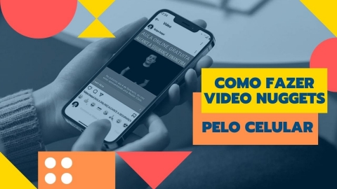 Como fazer Video Nuggets pelo celular | Robô de Video Nuggets-480